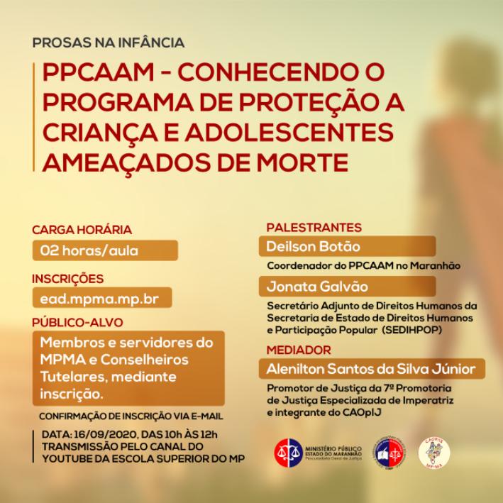 Prosas na Infância - Conhecendo o Programa de Proteção a Crianças e Adolescentes  Ameaçados de Morte.