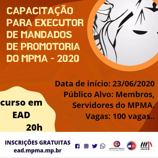 Capacitação para Executor de Mandados de Promotoria do MPMA - 2020