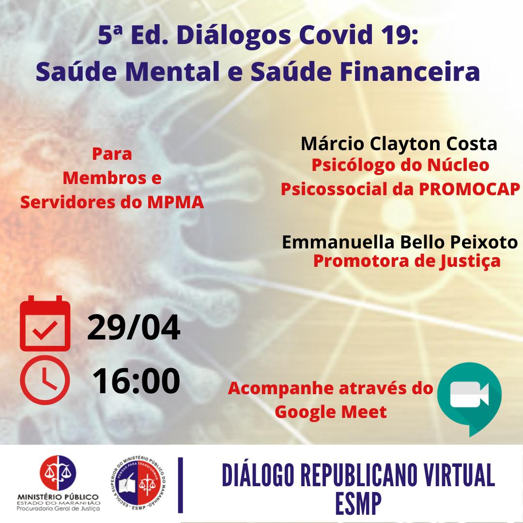 5ª Edição Diálogos COVID-19: Saúde mental e saúde financeira