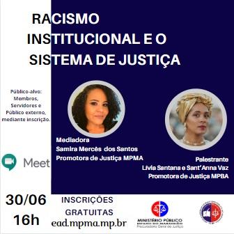 Racismo Institucional e Sistema de Justiça.