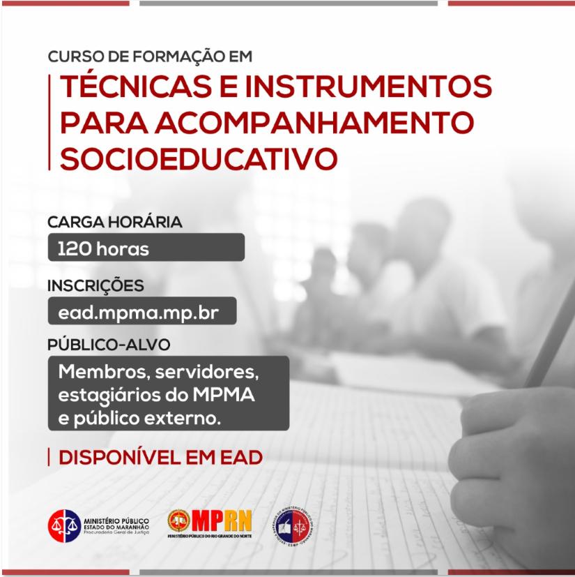Curso de Formação em Técnicas e Instrumentos para o Acompanhamento Socioeducativo - T1
