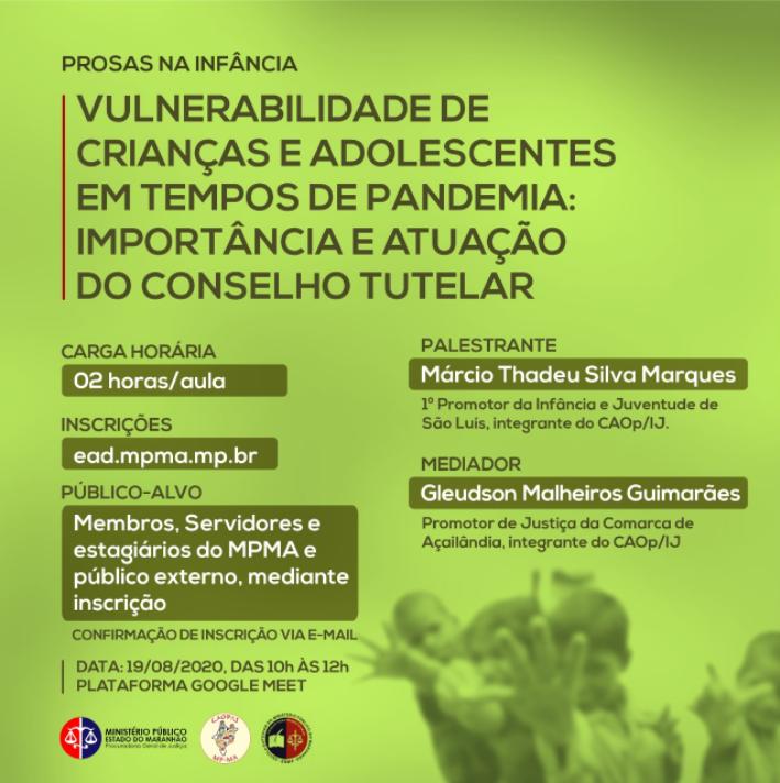 Prosas Na Infância – Vulnerabilidade De Crianças e Adolescentes em Tempos de Pandemia: Importância e Atuação do Conselho Tutelar.