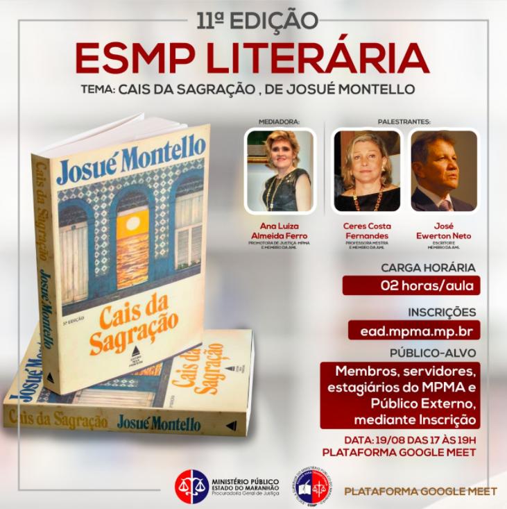 11ª Ed. ESMP Literária - Cais da Sagração, de Josué Montello.